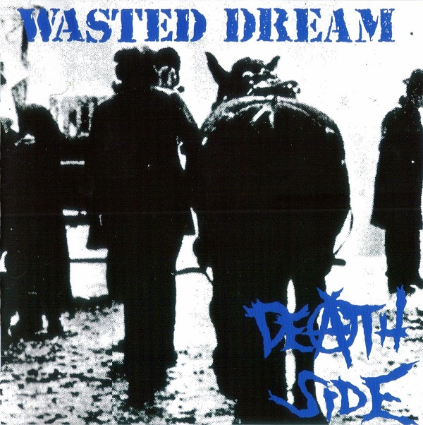 Death Side - Wasted Dream 1989