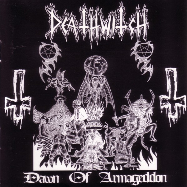Deathwitch - Dawn Of Armageddon - 1997