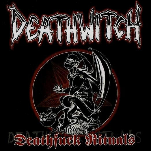 Deathwitch - Deathfuck Rituals - 2002