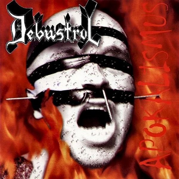 Debustrol - Apokalismus 1999