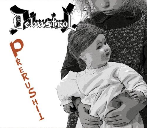 Debustrol - Prerushit 2005