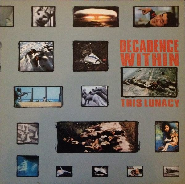 Decadence Within - This Lunacy 1989