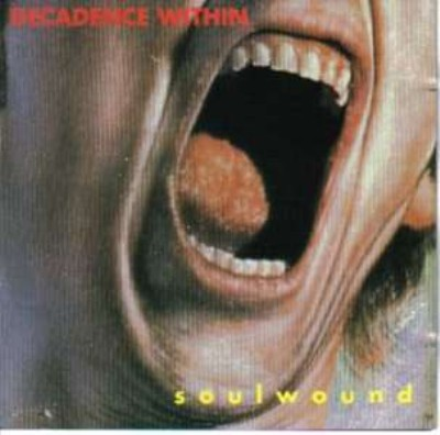 Decadence Within - Soulwound + This Lunacy 1990