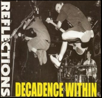 Decadence Within - Reflections Disc One 1985/1988