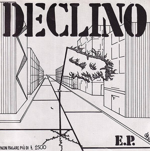 Declino - 7'' 1982/1996