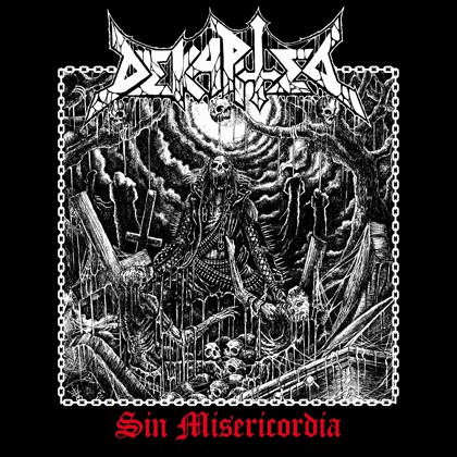 Dekapited - Sin Misericordia - 2017