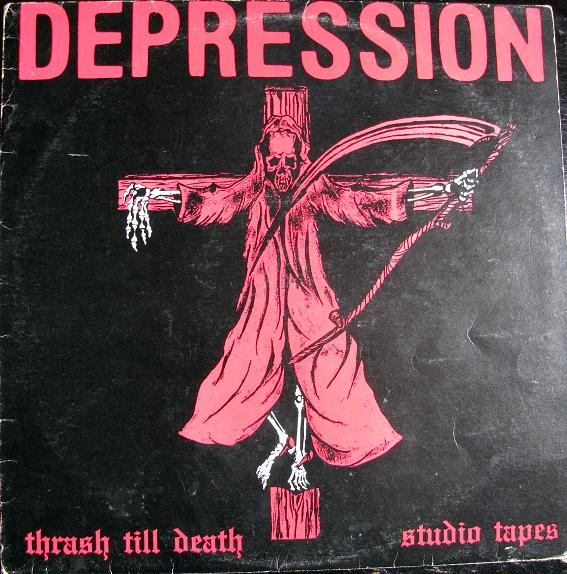 Depression - Thrash Till Death-Studio Tapes 1988