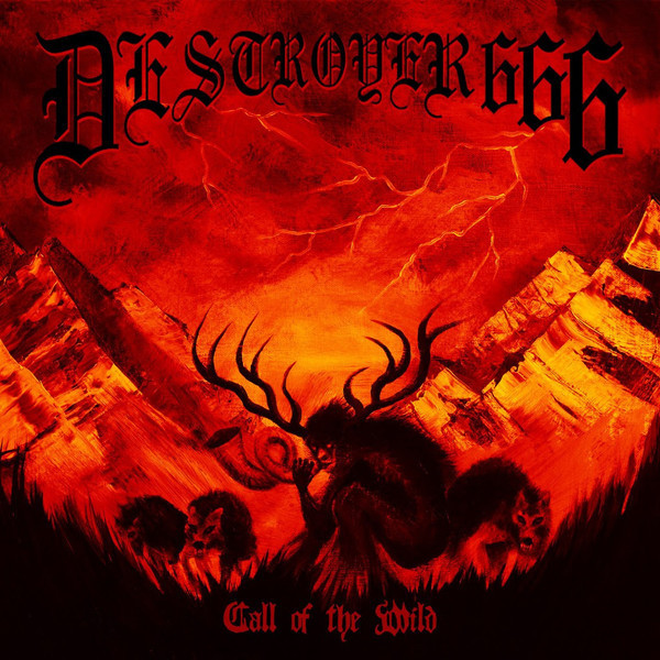 Deströyer 666 - Call Of The Wild - 2018