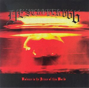 Deströyer 666 - Violence Is The Prince Of This World  - 1995