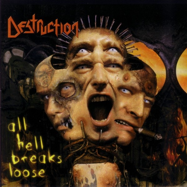 Destruction - All Hell Breaks Loose - 2000