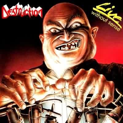 Destruction - Live Without Sense - 1989