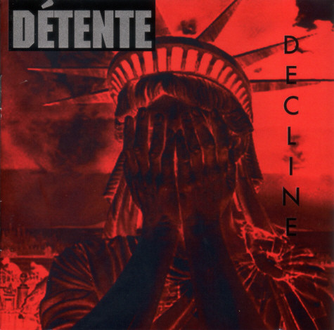 Détente - Decline - 2010