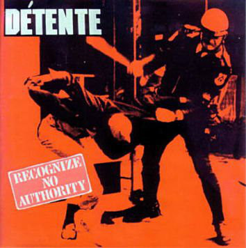 Détente - Recognize No Authority - 1986