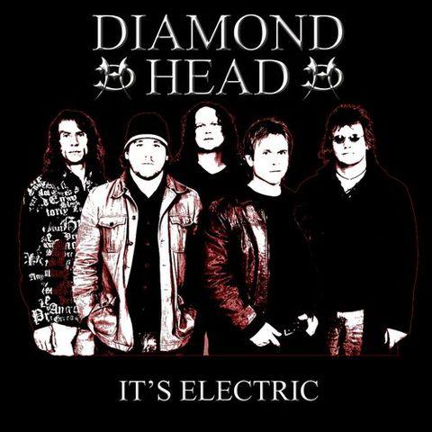 Diamond Head - It's Electric - 2006