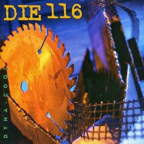 Die 116 - Dyna-Cool 1995