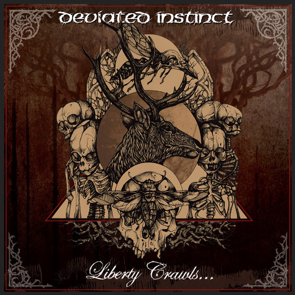 Deviated Instinct - Liberty Crawls ... To The Sanctuary Of Slaves - 2012