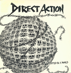Direct Action - Trapped In A World - 1985