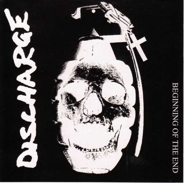 Discharge - Beginning Of The End 2006