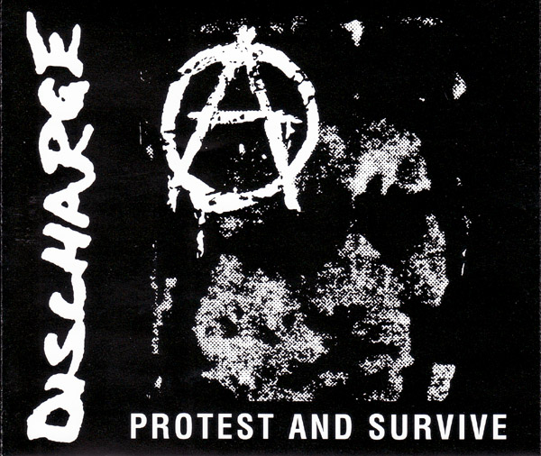 Discharge - Protest And Survive 1980-1984 1992