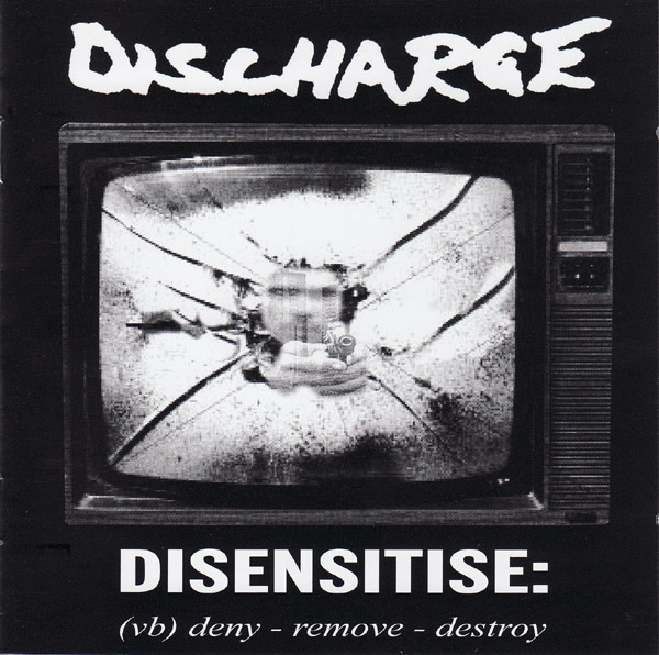 Discharge - Disensitise 2009