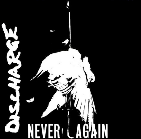 Discharge - Never Again 1984
