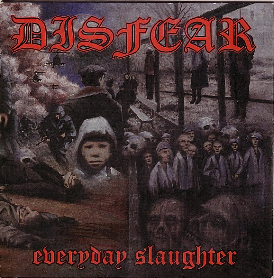 Disfear - Everyday Slaughter - 1997