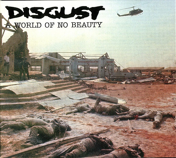 Disgust - A World Of No Beauty - 1997