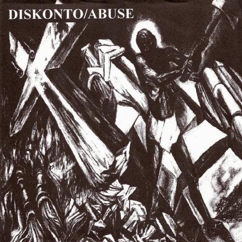 Diskonto - Split 10'' Abuse 1997