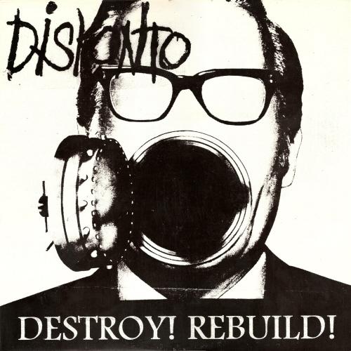 Diskonto - Destroy! Rebuild! - 1996