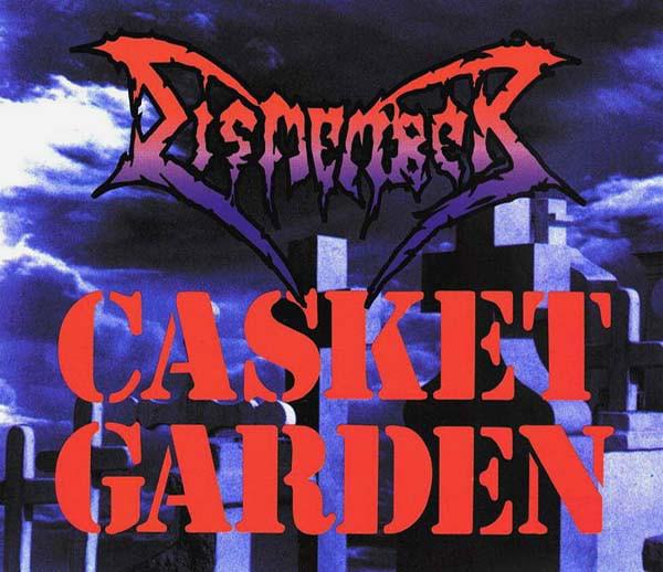 Dismember - Casket Garden - 1995