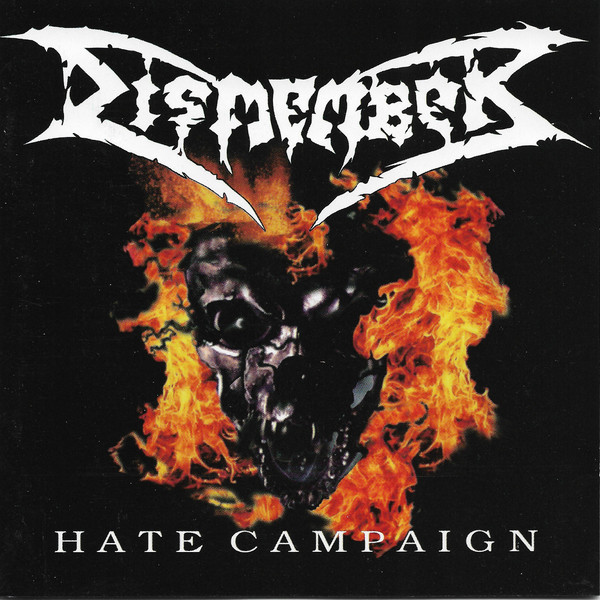 Dismember - Hate Campaign - 2000