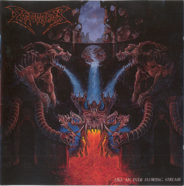 Dismember - Like An Ever Flowing Stream - 1991