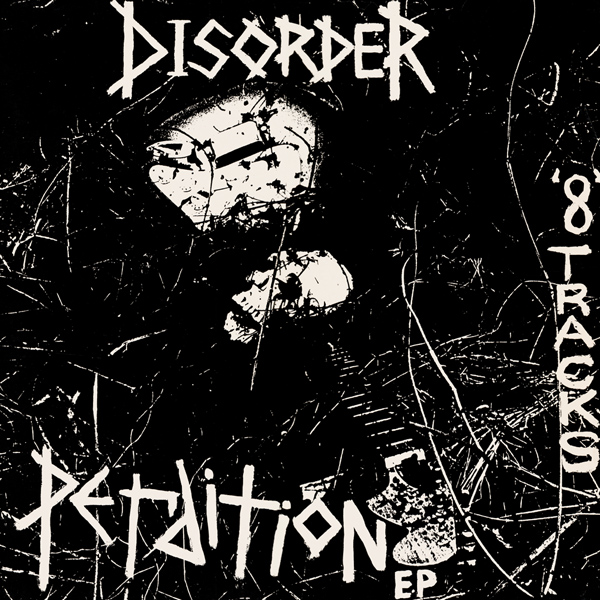 Disorder - Perdition EP 1982