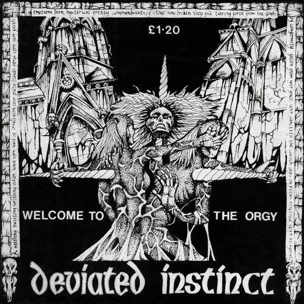 Deviated Instinct - Welcome To The Orgy - 1987