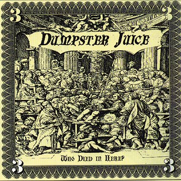 Dumpster Juice - Who Died In Here 1996