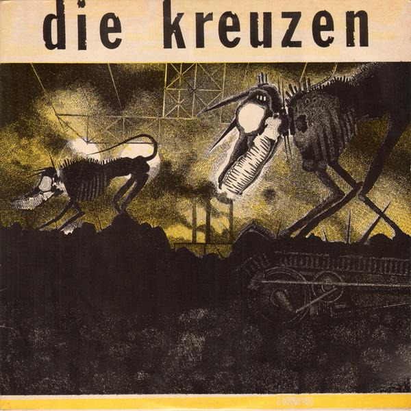 Die Kreuzen - Die Kreuzen - 1984