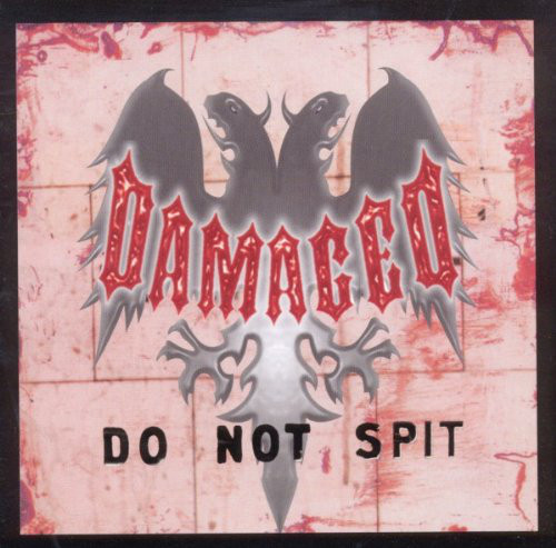 Damaged - Do Not Spit - 1993/1995