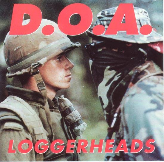D.O.A. - Loggerheads 1993