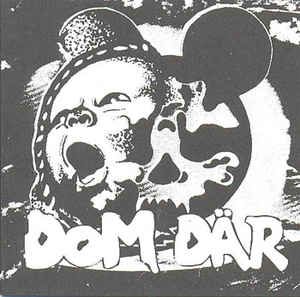 Dom Där - Machines Way + Unreleased - 1994