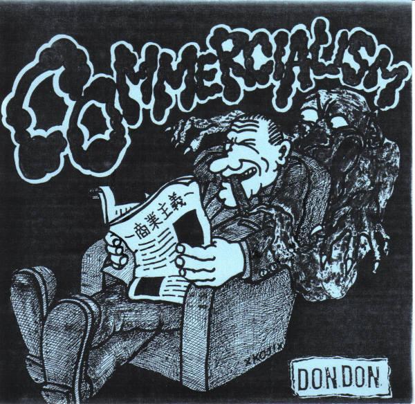 D.O.N.D.O.N. - Commercialism 7'' 1993