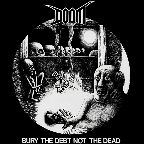 Doom, No Security - Bury The Debt Not The Dead / No Security - 1989