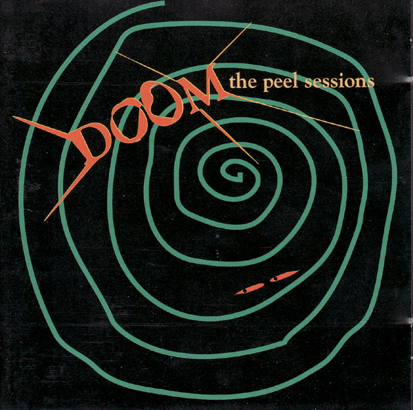 Doom - The Peel Sessions 1989