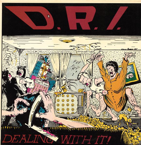 Dirty Rotten Imbeciles - Dealing With It! - 1985