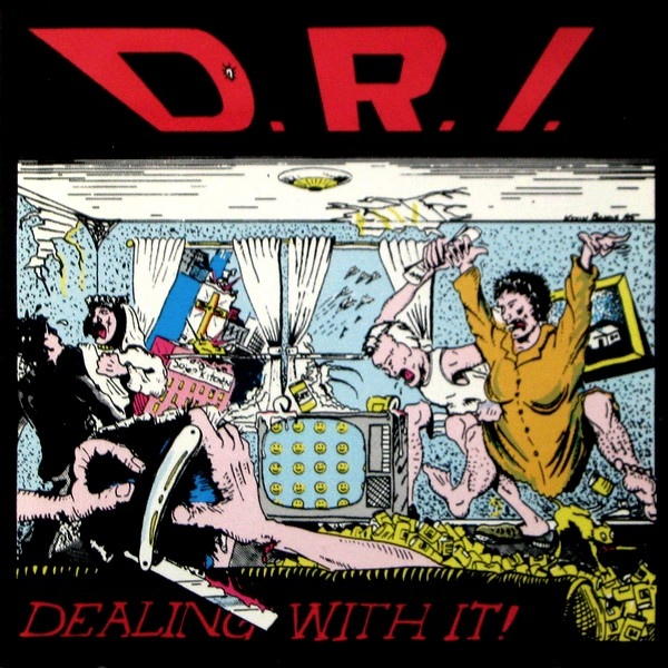 Dirty Rotten Imbeciles - Dealing With It! - 1985 - reissue of 1991