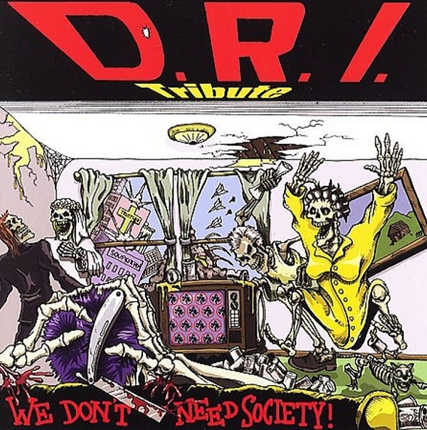 Various - We Don't Need Society D.R.I. Tribute - 2002