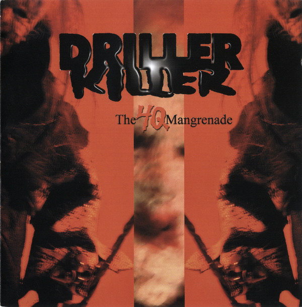 Driller Killer - The 4Q Mangrenade - 2005