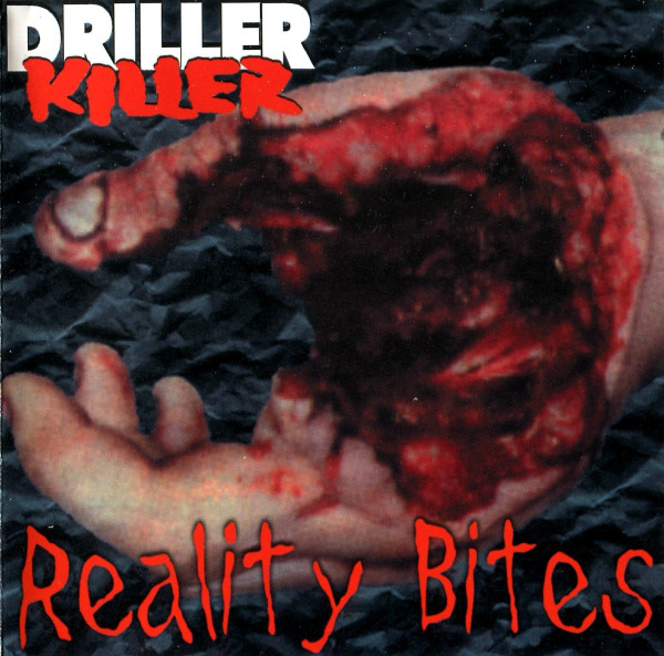 Driller Killer - Reality Bites - 1998
