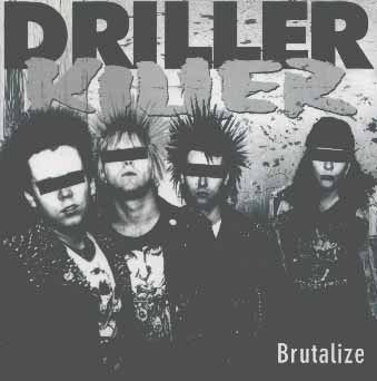 Driller Killer - Brutalize - 1994