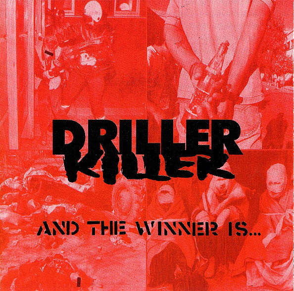 Driller Killer - And The Winner Is... - 2000