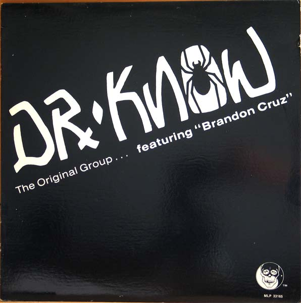 Dr. Know, Brandon Cruz - The Original Group - 1987